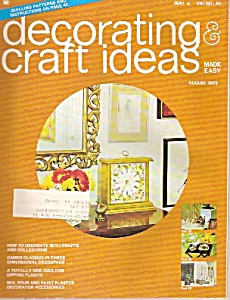 Decorating And Craft Ideas - August 1973