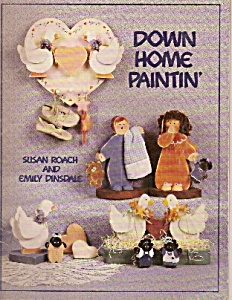 Down Home Paintin / byRoach and Dinsdale -1987 (Image1)