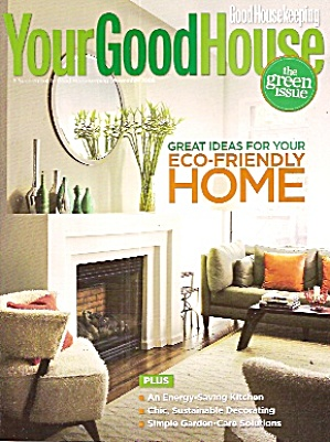 Your Good House - The Green Issue Nov. 2008