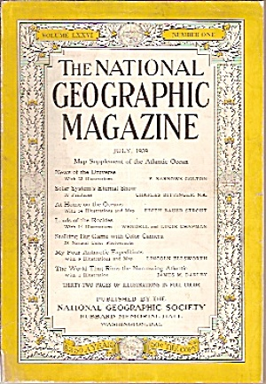 The National Geographic Magazine - July 1939