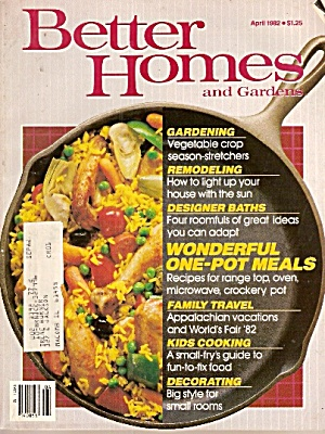 Better Homes And Gardens - April 1982