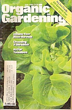 Organic Gardening - May 1984 (Image1)