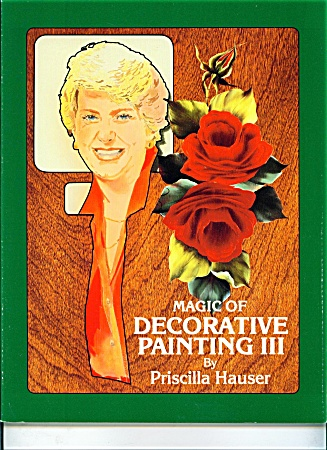 Magic Of Decorative Painting Iii By Hauser