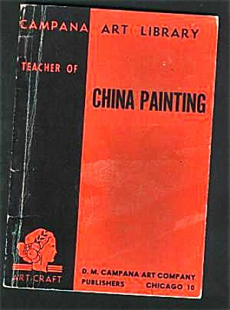 Vintage - China Painting Campana Art Book Oop