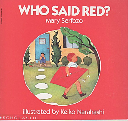 Preschool - Who Said Red? - By Mary Serfozo