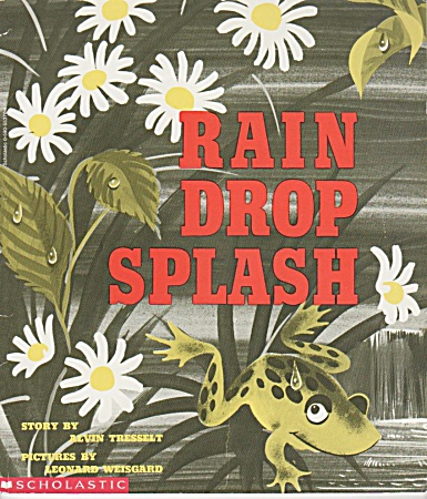 Rain Drop Splash - Alvin Tresselt - Preschool