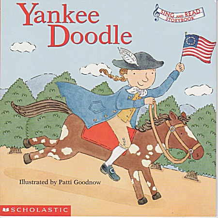 Yankee Doodle - Sing And Read - Patti Goodnow