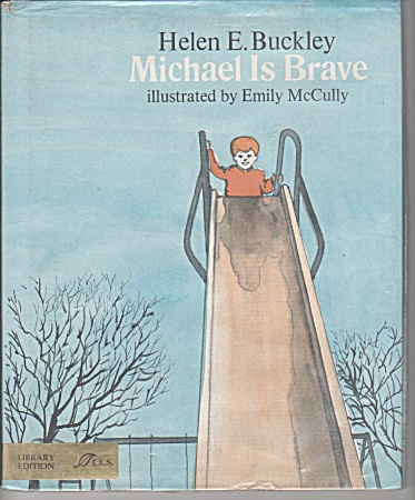 MICHAEL IS BRAVE~HELEN BUCKLEY~EX-LIB~1971 (Image1)