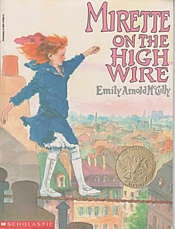 Mirette On The High Wire - Emily Mccully - Gd 1-2