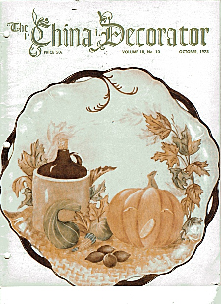 VINTAGE~CHINA DECORATOR~OCTOBER~1973 (Image1)