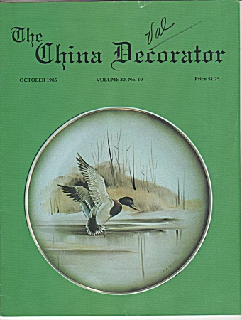 VINTAGE~CHINA DECORATOR~OCTOBER~1985 (Image1)