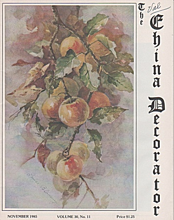 VINTAGE~CHINA DECORATOR~NOVEMBER~1985 (Image1)