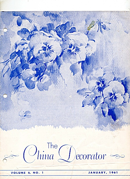 VINTAGE~CHINA DEORATOR~ JAN 1961~VOL 6~NO 1 (Image1)