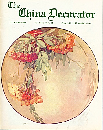 THE CHINA DECORATOR ~  DECEMBER  1982 (Image1)