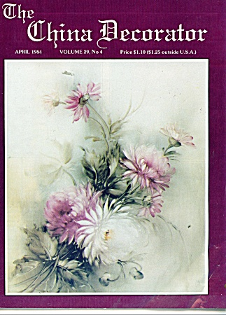 THE CHINA DECORATOR  APRIL 1984 (Image1)