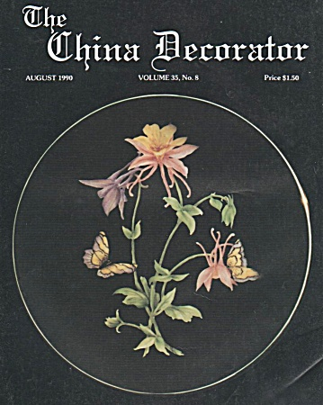 Vintage - The China Decorator - August - 1990
