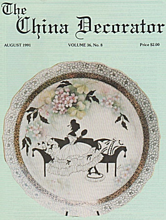 Vintage - China Decorator - August - 1991