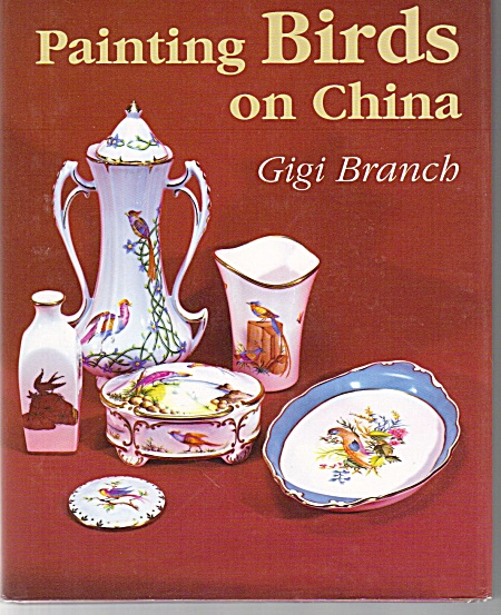 PAINTING BIRDS ON CHINA~GIGI BRANCH~1998 (Image1)