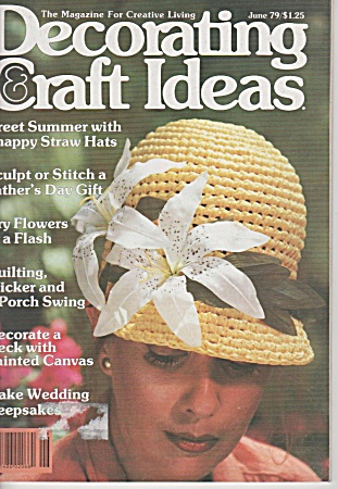 Decorating Craft Ideas - June - 1979 - Oop