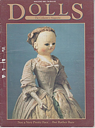 Dolls Magazine - Vintage - May - June - 1986
