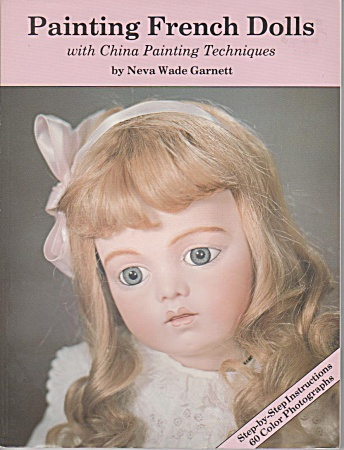 Vintage - Painting French Dolls - New - Techniques