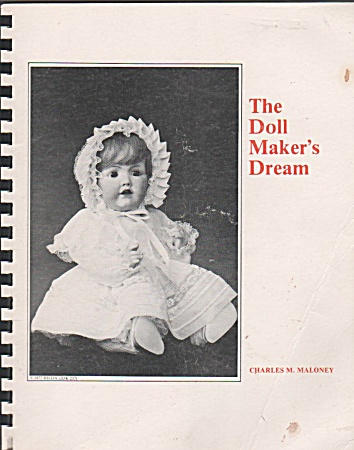 Vintage - The Doll Maker's Dream - 1979 - Oop - Htf