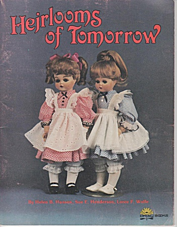 Vintage - Heirlooms Of Tomorrow - Dolls - 1983