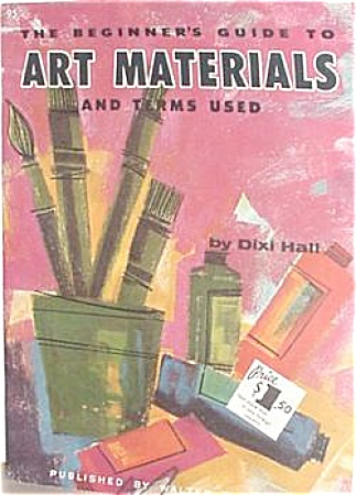 FOSTER   BEGINNERS GUIDE TO ART MATERIALS 95 (Image1)