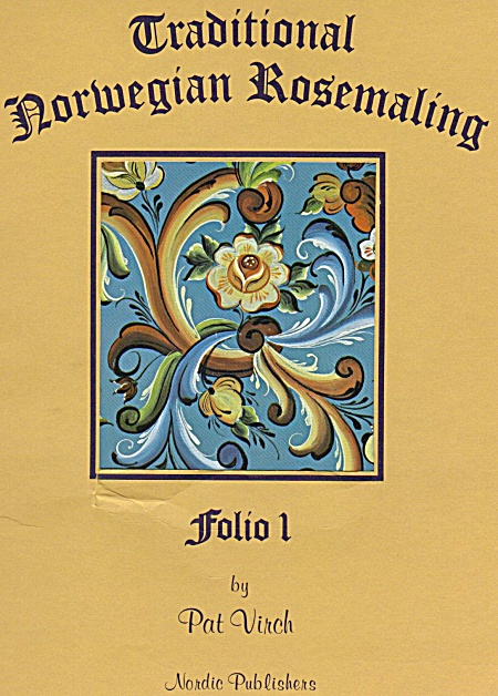 TRADITIONAL NORWEGIAN ROSEMALING~PAT VIRCH (Image1)