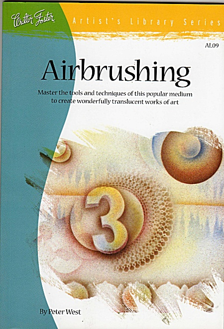 WALTER FOSTER~AIRBRUSHING BOOK~NEW (Image1)