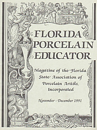 FLORIDA PORCELAIN EDUCATOR~NOV~DEC~ 1991~OOP (Image1)
