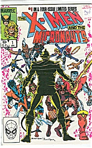 X-Men and the Micronauts -Marvel comics # 1  Jan.84 (Image1)