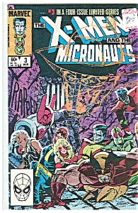 X-Men and the Micronauts-Marvelcomics-#3 1984 (Image1)