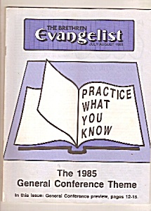 The Brethren Evangelist -  July-August 1985 (Image1)