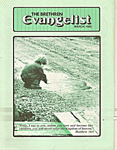 The Brethren Evangelist -  March 1985 (Image1)