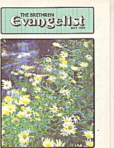 The Brethren Evangelist -  May 1986 (Image1)