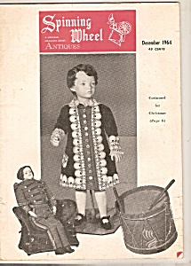 Spinning Wheel Antiques - December 1964