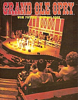 GRAND OLE OPRY History book -  copyright 1984 (Image1)
