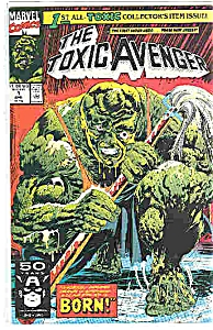 The Toxic Avenger - Marvel comics - # 1 April 1991 (Image1)