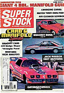 Super stock & Drag Illustrated magazine  June 1979 (Image1)