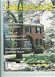 Early American Life Magazine - April 1984 (Image1)