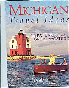 Michigan Travel Ideas - April 1999 (Image1)