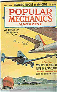 Popular Mechanics Magazine - June 1958 (Image1)