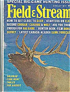 Field & Stream Magazine - August 1971 (Image1)