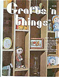 Crafts 'n Things - June/July 1975 (Image1)
