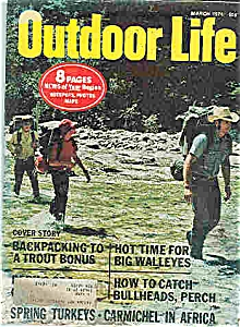 Outdoor Life Magaziner - March 1974 (Image1)