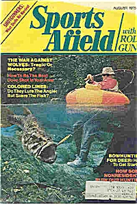 Sports Afield With Rod & Gun August 1975