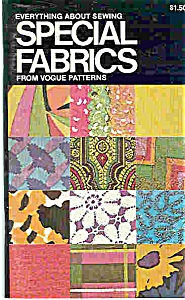 Special Fabrics From Vogue Patterns Copyright 1972