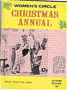 Women's Circle CHRISTMAS ANNUAL  Nov/Dec.1962 (Image1)