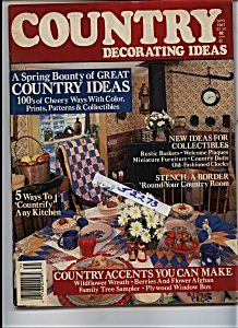 Country Decorating Ideas  - Spring 1987 (Image1)